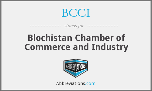 BCCI - Blochistan Chamber of Commerce and Industry