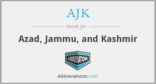 What does AJK stand for?