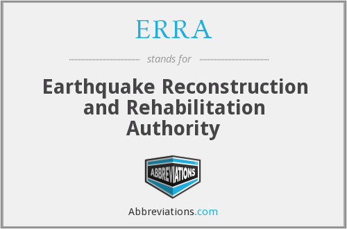 ERRA - Earthquake Reconstruction and Rehabilitation Authority