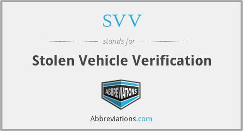 SVV - Stolen Vehicle Verification