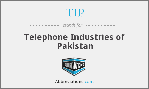 TIP - Telephone Industries of Pakistan