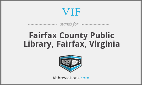 VIF - Fairfax County Public Library, Fairfax, Virginia