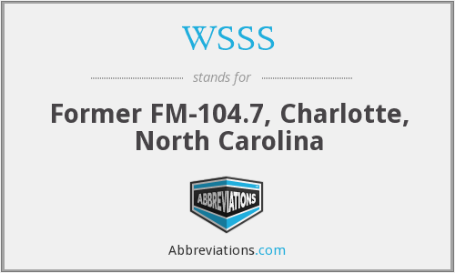 WSSS - Former FM-104.7, Charlotte, North Carolina