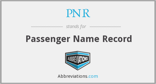 PNR - Passenger Name Record