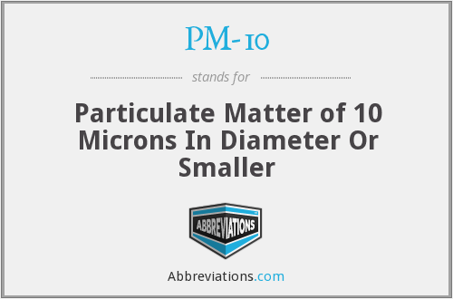 What does PM-10 stand for?