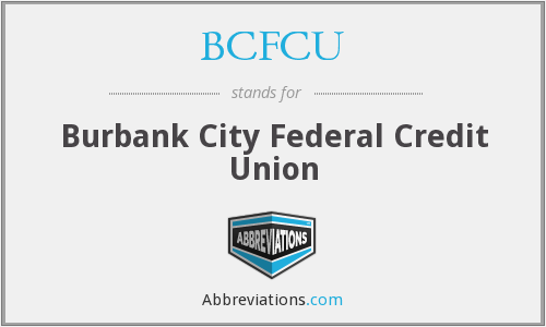 BCFCU - Burbank City Federal Credit Union