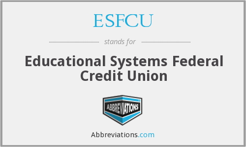What does ESFCU stand for?