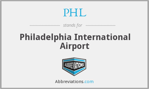 PHL - Philadelphia International Airport