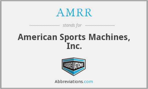 What does AMRR stand for?