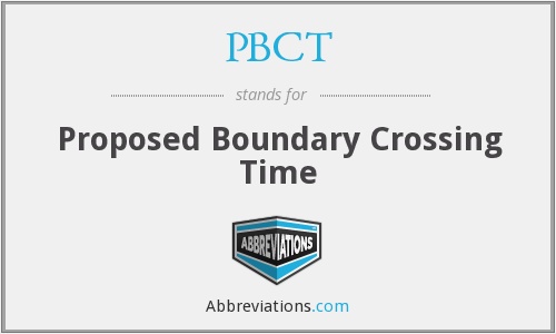 PBCT - Proposed Boundary Crossing Time
