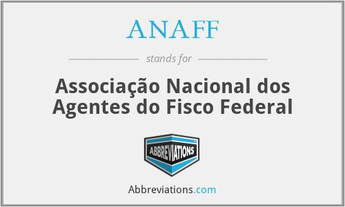 ANAFF - Associação Nacional dos Agentes do Fisco Federal
