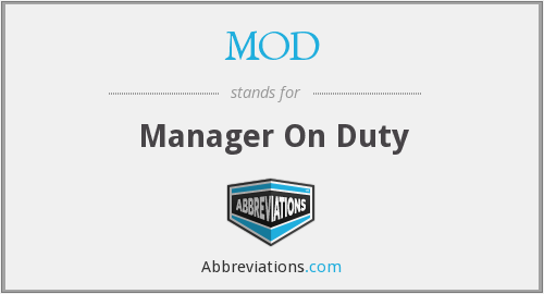 MOD - Manager On Duty