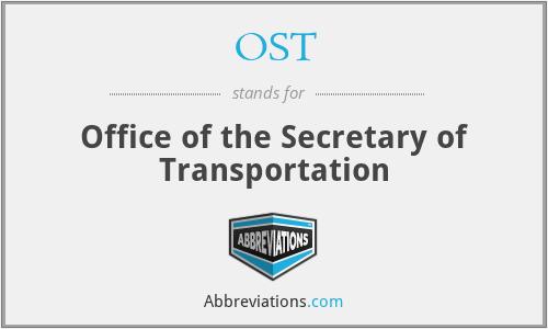 OST - Office of the Secretary of Transportation