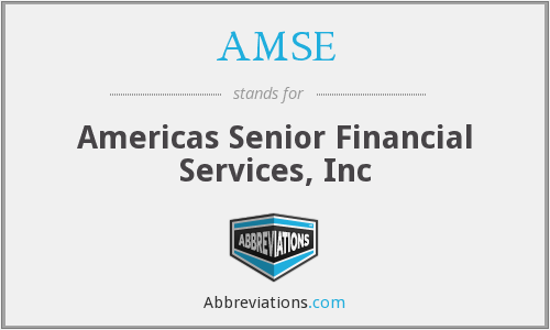 AMSE - Americas Senior Financial Services, Inc