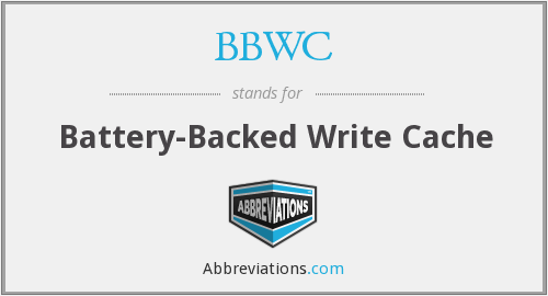 BBWC - Battery-Backed Write Cache