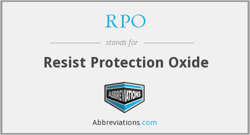 RPO - Resist Protection Oxide