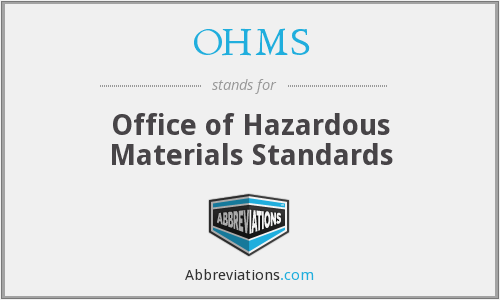 OHMS - Office of Hazardous Materials Standards