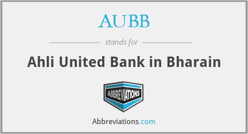 AUBB - Ahli United Bank in Bharain