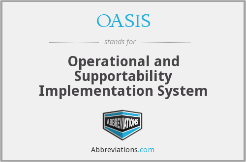 What does OASIS stand for?
