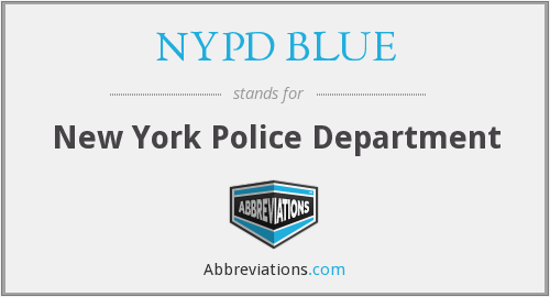 What does NYPD BLUE stand for?