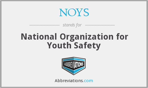 NOYS - National Organization for Youth Safety