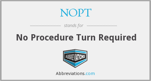 NOPT - No Procedure Turn Required