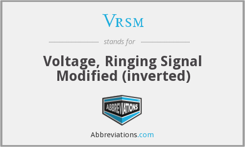 Vrsm - Voltage, Ringing Signal Modified (inverted)