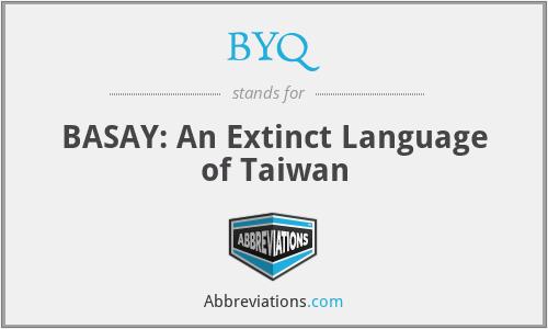 BYQ - BASAY: An Extinct Language of Taiwan