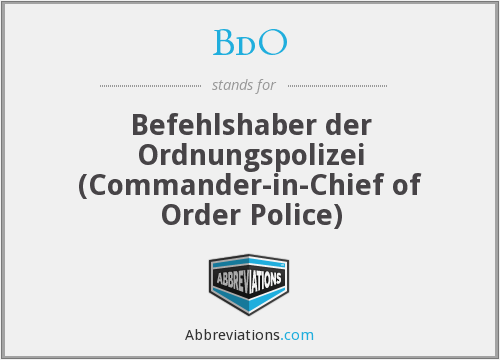 BdO - Befehlshaber der Ordnungspolizei (Commander-in-Chief of Order Police)