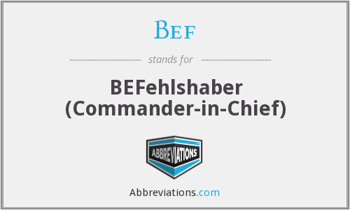 Bef - BEFehlshaber (Commander-in-Chief)