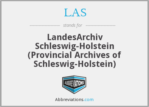 LAS - LandesArchiv Schleswig-Holstein (Provincial Archives of Schleswig-Holstein)