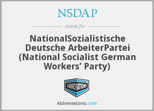 NSDAP - NationalSozialistische Deutsche ArbeiterPartei (National Socialist German Workers' Party)