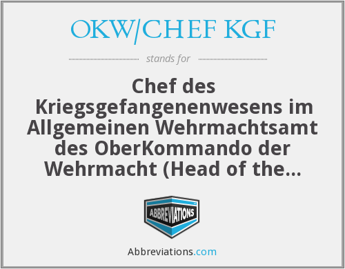 What does OKW/CHEF KGF stand for?