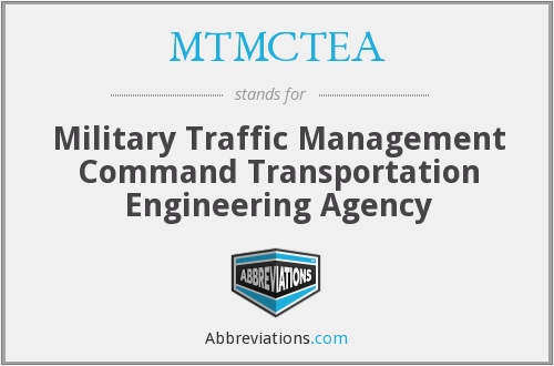 MTMCTEA - Military Traffic Management Command Transportation Engineering Agency