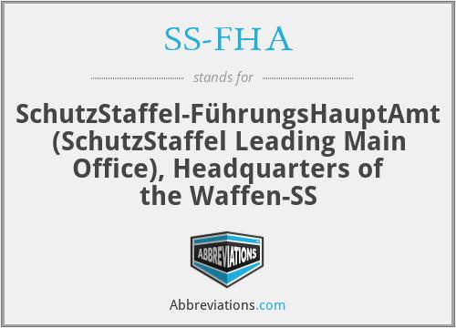 SS-FHA - SchutzStaffel-FührungsHauptAmt (SchutzStaffel Leading Main Office), Headquarters of the Waffen-SS