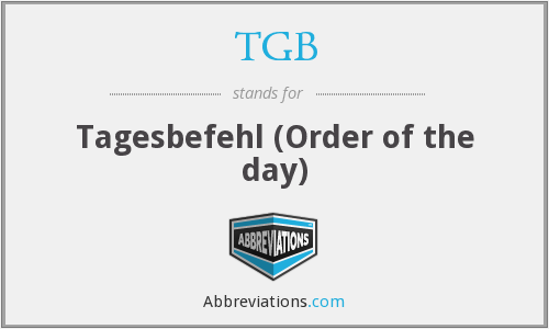 TGB - Tagesbefehl (Order of the day)