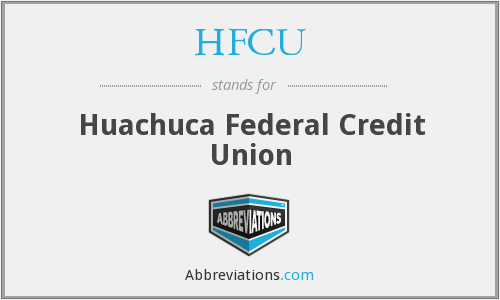 HFCU - Huachuca Federal Credit Union