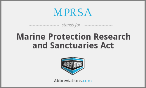 What does MPRSA stand for?