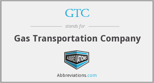 GTC - Gas Transportation Company