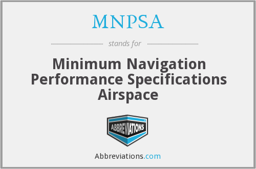 What does MNPSA stand for?
