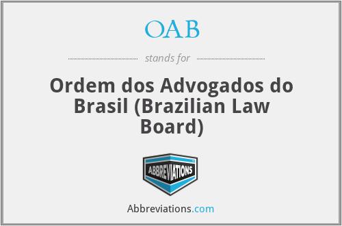 OAB - Ordem dos Advogados do Brasil (Brazilian Law Board)