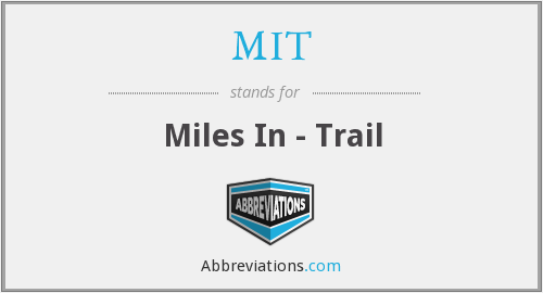 MIT - Miles In - Trail