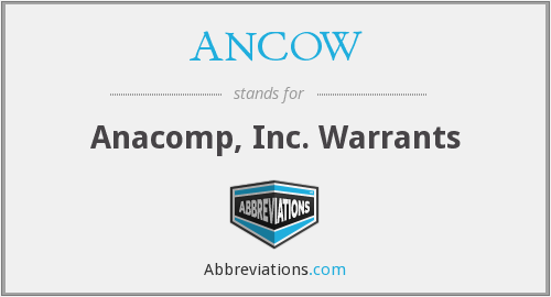 What does ANCOW stand for?