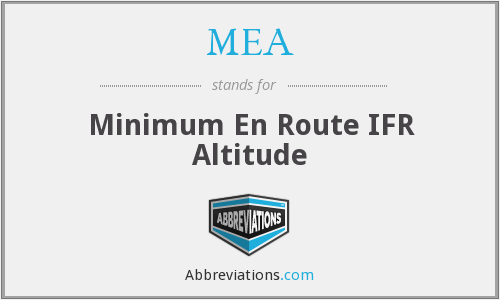 MEA - Minimum En Route IFR Altitude