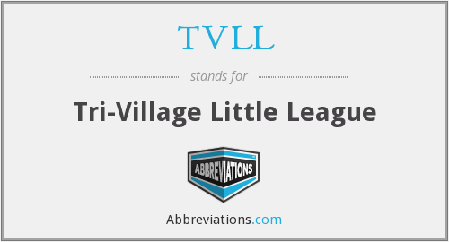 TVLL - Tri-Village Little League