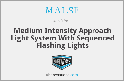 What does MALSF stand for?