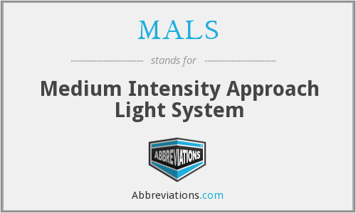 MALS - Medium Intensity Approach Light System