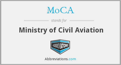 MoCA - Ministry of Civil Aviation