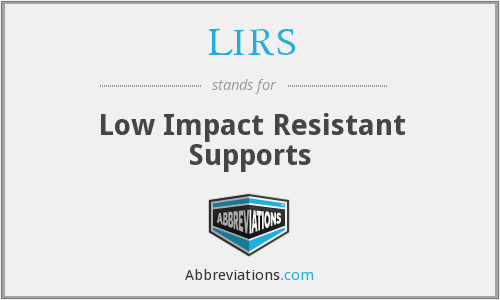 LIRS - Low Impact Resistant Supports