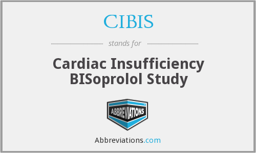 CIBIS - Cardiac Insufficiency BISoprolol Study
